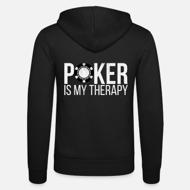 Poker Poker Is My Therapy - Poker Players Gift Idea - Unisex Zip Hoodie