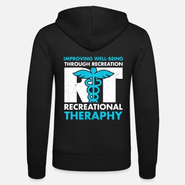 Recreational Therapeutic Recreation Tshirt Recreational - Unisex Zip Hoodie
