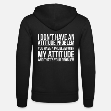 Snarky Sarcastic Gag Gift For Snarky People With Black - Unisex Zip Hoodie