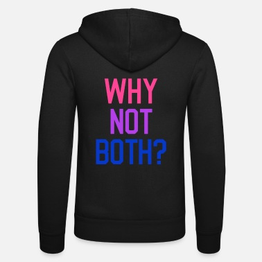 Community Bi Why not both - bisexual LGBT CSD - Unisex Zip Hoodie