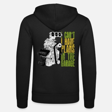 Garage-music I can't I have plans in the garage worker - Unisex Zip Hoodie
