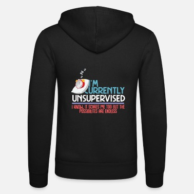 Current-students Currently Unsupervised - Unisex Zip Hoodie
