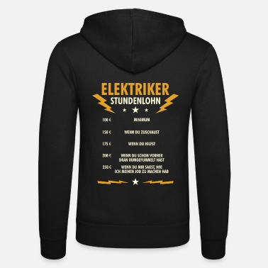 Electrician Hourly rate - electrician electrician - Unisex Zip Hoodie