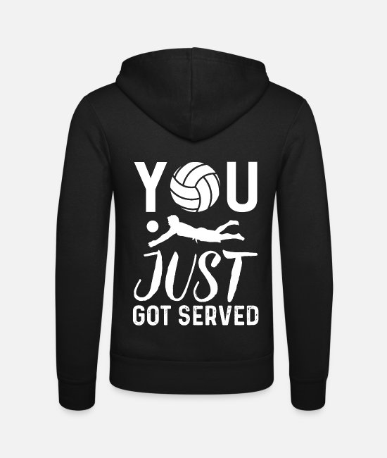 Summer Holidays Hoodies & Sweatshirts - You Just Got Served Funny Volleyball Gift - Unisex Zip Hoodie black