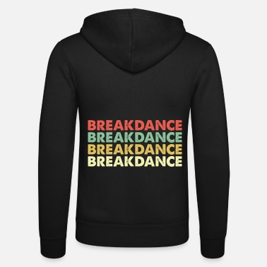 Breakdance breakdance - Unisex zip hoodie