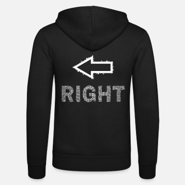 Right Right Right 2 - Unisex Zip Hoodie