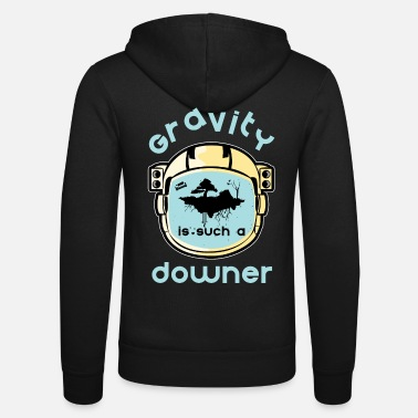 Pulls Down Gravity pulls you down - Unisex Zip Hoodie