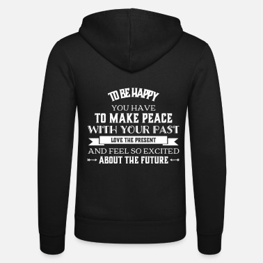 Happy TO BE HAPPY - BE HAPPY - Unisex Zip Hoodie
