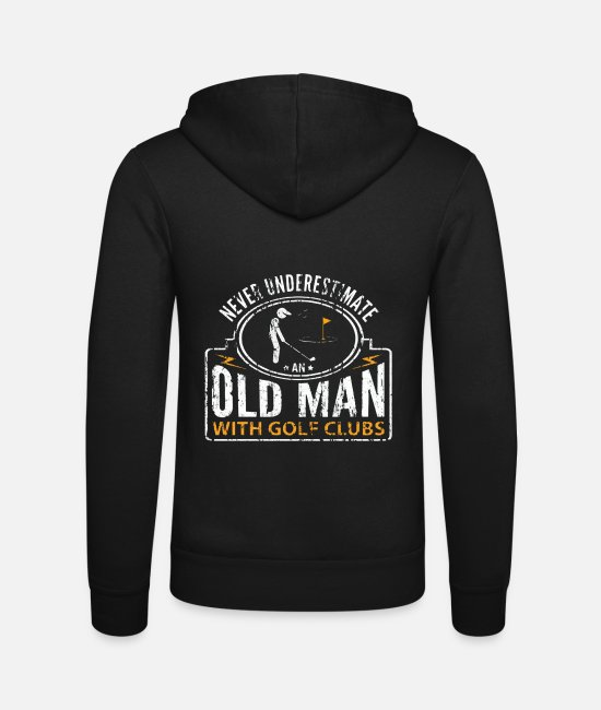 Funny Golf Hoodies & Sweatshirts - Never Underestimate an Old Man with Golf Clubs - Unisex Zip Hoodie black
