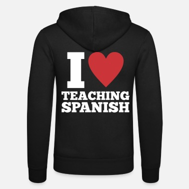 Spanish Teacher teacher spanish birthday gift - Unisex Zip Hoodie