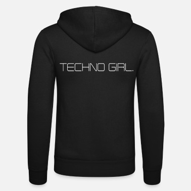 Techno Girl TECHNO GIRL - Unisex Zip Hoodie