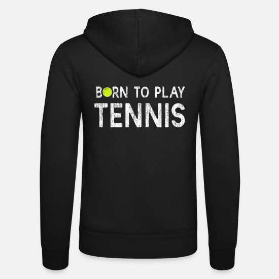 2019 Hoodies & Sweatshirts - Tennis tennis racket tennis court - Unisex Zip Hoodie black