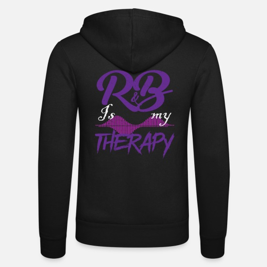Gift Idea Hoodies & Sweatshirts - R & B is my Therapy Music - Unisex Zip Hoodie black