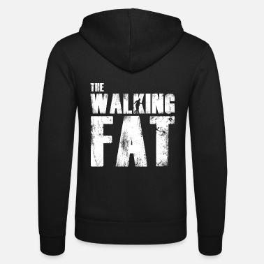 Fat Fat fat gift for fat - Unisex Zip Hoodie