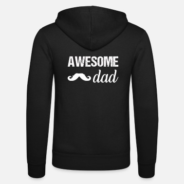 Awesome Funny Awesome Dad Beard Dad - Unisex Zip Hoodie