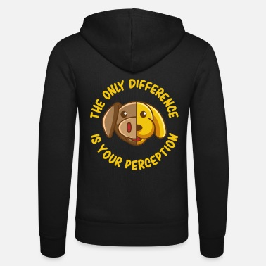 Perception The Only Difference, gift vegan animal welfare - Unisex Zip Hoodie