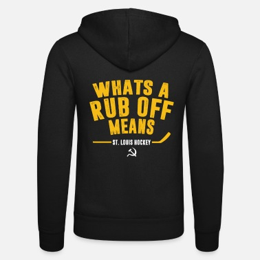 Louis Tomlinson Whats A Rub Off Means St Louis Hockey Funny - Unisex Zip Hoodie
