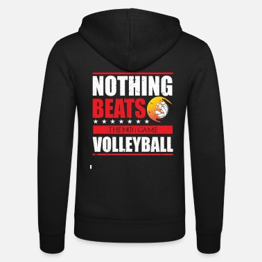 Volleyballer for Life I The team or nothing - Unisex Hooded Jacket by Bella + Canvas