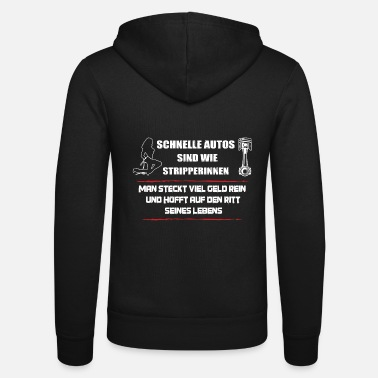 Fast Fast Cars Strippers - Funny Car Shirt - Unisex Zip Hoodie