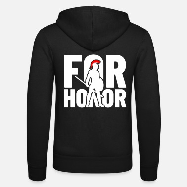 Honor for honor - for the honor - Unisex Zip Hoodie