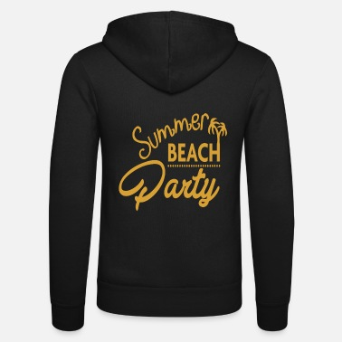 Beachparty Beach party - Unisex Zip Hoodie