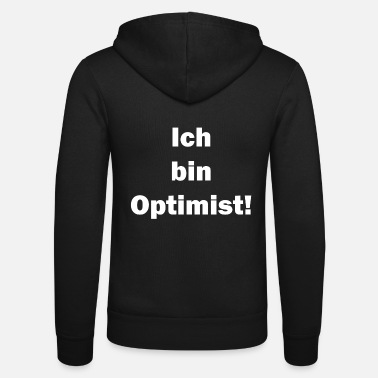 Optimiste optimiste - Veste à capuche unisexe Bella + Canvas