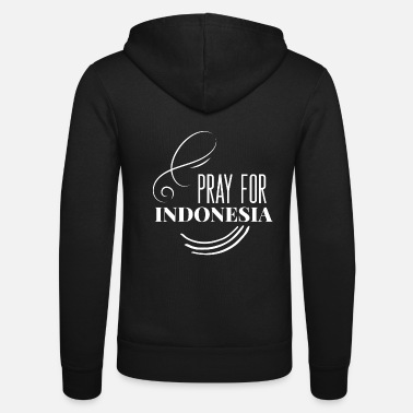 Misfortune PRAY for INDONESIA, tsunami misfortune - Unisex Zip Hoodie