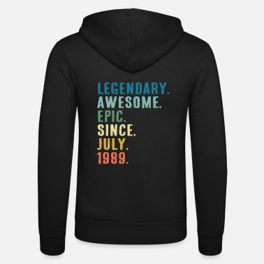 Awesome Legendary Awesome Epic since July 1989 gift - Unisex Zip Hoodie