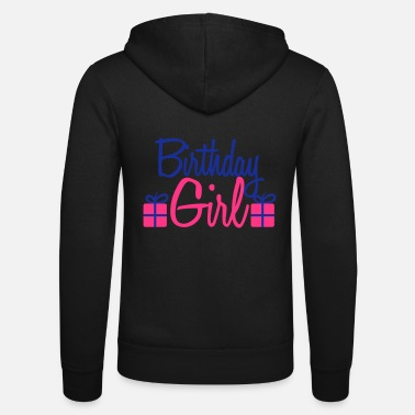 Happy Birthday Happy Birthday Girl - Unisex zip hoodie