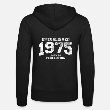 Birth established 1975 - aged to perfection (uk) - Unisex Zip Hoodie