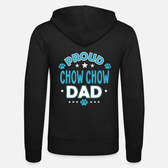 Funny Hoodies & Sweatshirts - Great Sweet Funny Proud Chow Chow Dad Gift - Unisex Zip Hoodie black