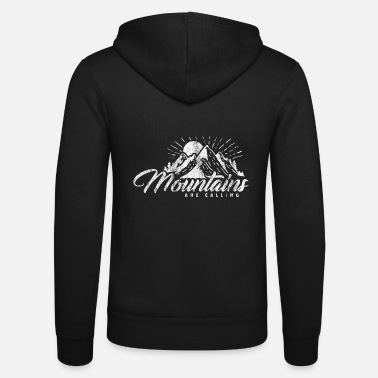 Mountains Mountains Are Calling Mountain Mountaineers - Unisex Zip Hoodie