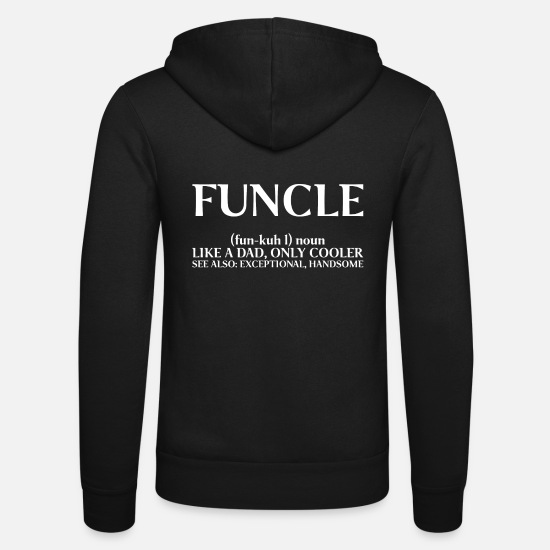 Uncle Hoodies & Sweatshirts - Mens Funcle Definition - Like A Dad Only Cool - Unisex Zip Hoodie black