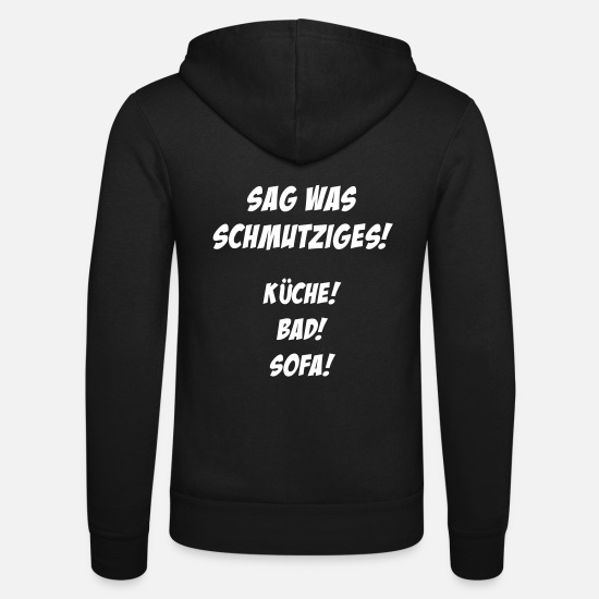 Birthday Hoodies & Sweatshirts - Say something dirty (saying) V2 - Unisex Zip Hoodie black