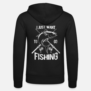 Biggame Anglershirt Angler saying I want to go fishing - Unisex Zip Hoodie