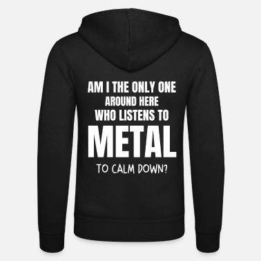 Metal Hard Rock Rocker Gift Saying Heavy Metal Music - Zip hoodie unisex