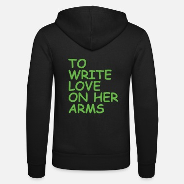Love to write love on her arms green - Unisex Kapuzenjacke