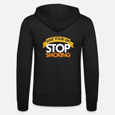 Smoking Stop Smoking, No Smoking, No Smoking - Unisex Hooded Jacket by Bella + Canvas
