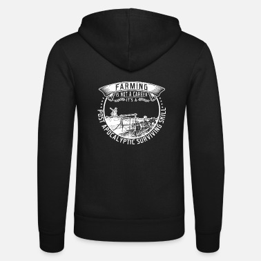 Career farming is not a career - Unisex Zip Hoodie