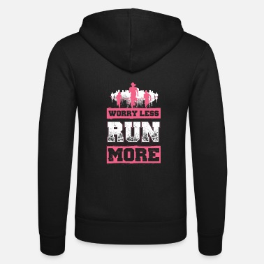 Sprinten Worry Less - Run More - EN - Unisex Zip Hoodie