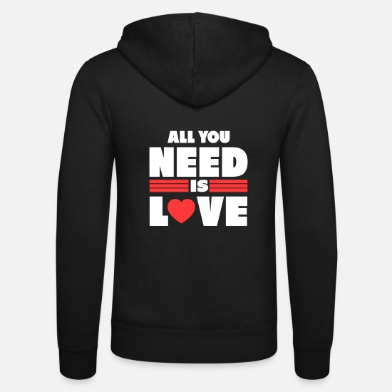 Love Hoodies & Sweatshirts - All you need is love gift valentines love - Unisex Zip Hoodie black