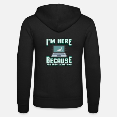 Tech support Computer problem Bug computer scientist - Unisex Zip Hoodie