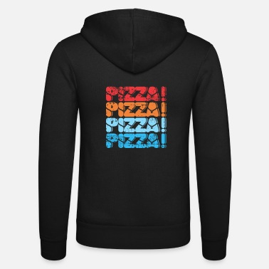 Pizza pizza pizza pizza pizza gift - Unisex Hooded Jacket by Bella + Canvas