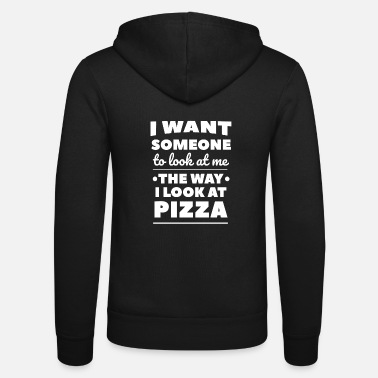 View pizza view pizza lover gift - Unisex Zip Hoodie