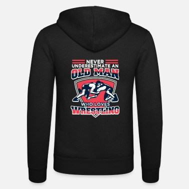 Style Never Underestimate An Old Man Wrestling Retro - Unisex Kapuzenjacke