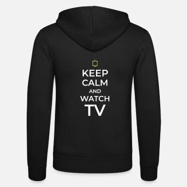 Tv TV TV TV watching TV - Unisex Zip Hoodie