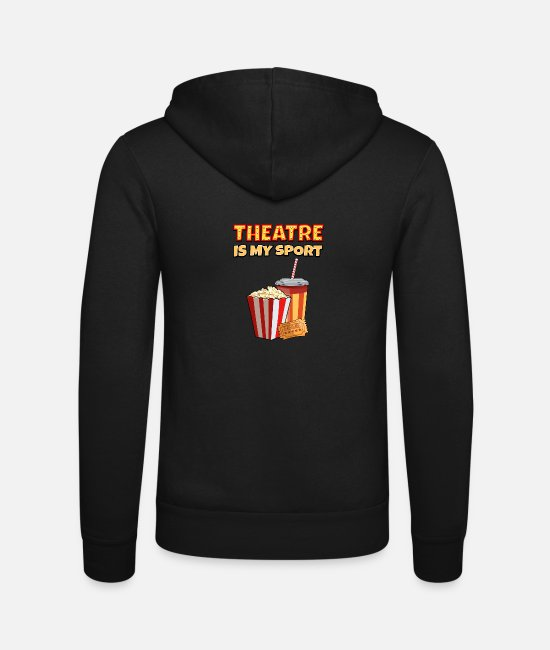 Movie Hoodies & Sweatshirts - Theater Is My Sport Funny gift - Unisex Zip Hoodie black