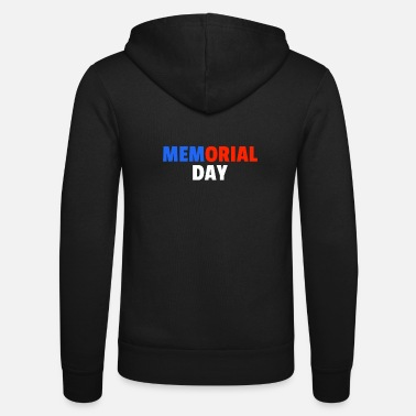 Army Memorial Day USA America - Unisex Zip Hoodie