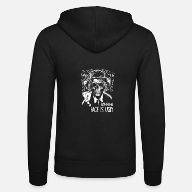 House Ugly Gamble face - Pokern - Unisex Kapuzenjacke
