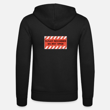 Flight Data Recorder Flight Data Recorder - Do Not Open - Unisex Zip Hoodie